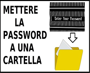 Come mettere una password a una cartella - Lettera43 Guide